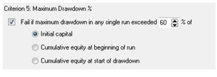 Maximum Drawdown test criterion setting